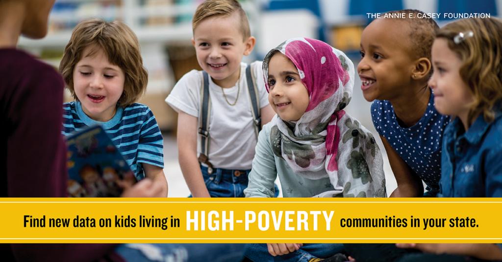 Annie E. Casey Foundation High Poverty Data Snapshot