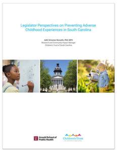 Legislator Perspectives on Preventing ACEs in SC cover